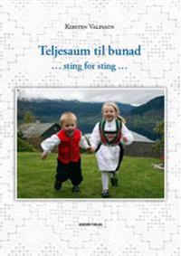 Teljesaum til bunad - Kirsten Valevatn pdf epub