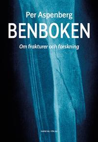Benboken : om frakturer och forskning