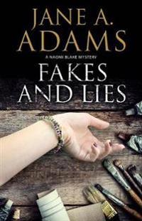 Fakes and Lies: A British Mystery