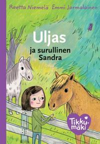 Uljas ja surullinen Sandra