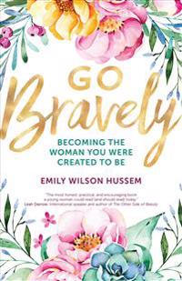 Go Bravely
