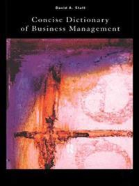 Concise Dictionary of Business Management