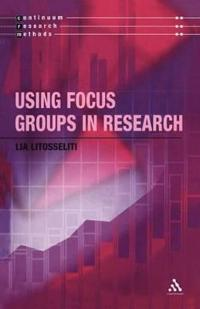 Using Focus Groups in Research