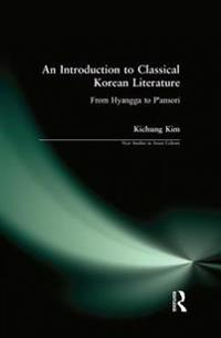 Introduction to Classical Korean Literature: From Hyangga to P'ansori