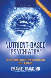 Nutrient-Based Psychiatry