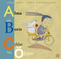 Alma och Boris cyklar till Öknen