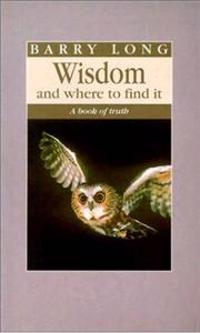 Wisdom and Where to Find It