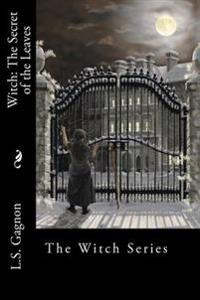 Witch: The Secret of the Leaves