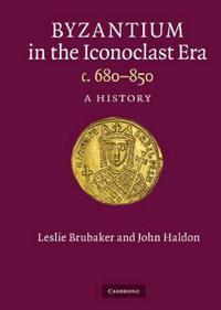 Byzantium in the Iconoclast Era, c. 680-850