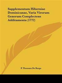 Supplementum Hiberniae Dominicanae, Varia Virorum Generum Complectens Additamenta
