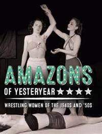 Amazons of Yesteryear
