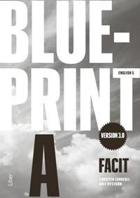 Blueprint A version 3.0 Facit