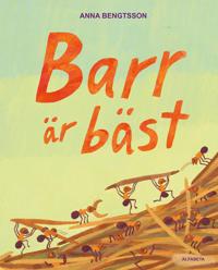 Barr är bäst