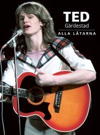 Ted Gärdestad : alla låtarna