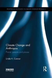 Climate Change and Anthropos: Planet, People and Places