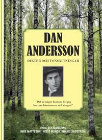 Dan Andersson : dikter och tonsättningar