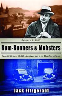 Rum-Runners & Mobsters