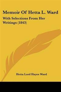 Memoir of Hetta L. Ward