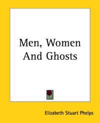 Men, Women And Ghosts