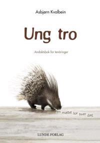 Ung tro - Asbjørn Kvalbein | Ridgeroadrun.org