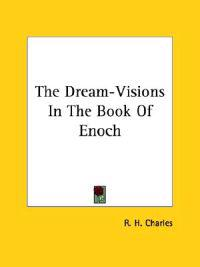 The Dream-visions in the Book of Enoch