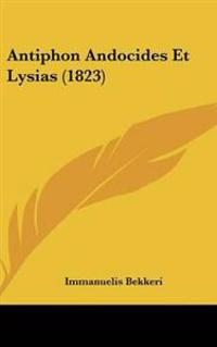 Antiphon Andocides Et Lysias