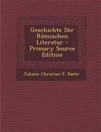 Geschichte Der Romischen Literatur
