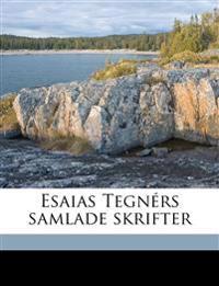 Esaias Tegnérs samlade skrifter Volume 5-6