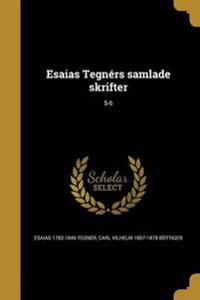 SWE-ESAIAS TEGNERS SAMLADE SKR