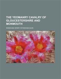 The Yeomanry Cavalry of Gloucestershire and Monmouth
