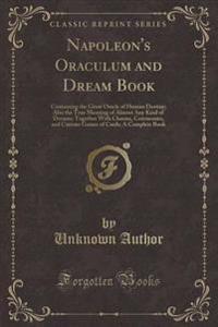 Napoleon's Oraculum and Dream Book
