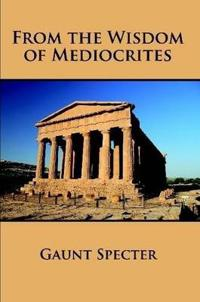 From the Wisdom of Mediocrites