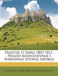 Dositije U Srbiji 1807-1811. Prilozi Knjhizhevnoj I Narodnoj Istoriji Srpskoj