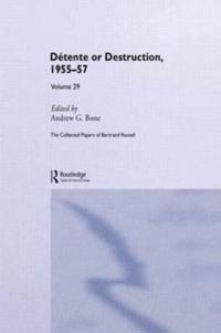 Detente Or Destruction, 1955-57
