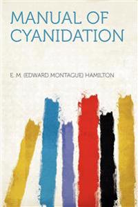 Manual of Cyanidation