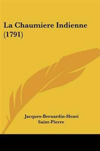 Chaumiere Indienne (1791)