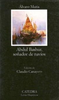 Abdul Bashur, Sonador de Navios