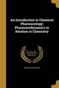 INTRO TO CHEMICAL PHARMACOLOGY