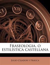 Fraseologia, o estilística castellana