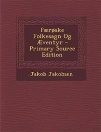 Færøske Folkesagn Og Æventyr