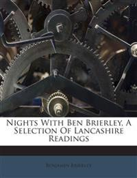 Nights With Ben Brierley, A Selection Of Lancashire Readings
