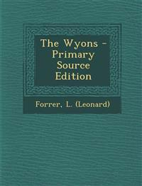 The Wyons - Primary Source Edition