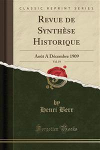 REVUE DE SYNTH SE HISTORIQUE, VOL. 19: A