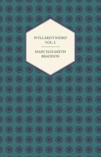 Wyllard's Weird Vol. I.