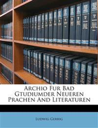 Archio Fur Bad Gtudiumder Neueren Prachen And Literaturen