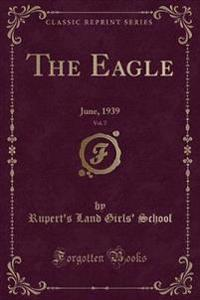 The Eagle, Vol. 7