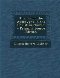 Use of the Apocrypha in the Christian Church