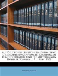 Aus deutschen Lesebüchern: enthaltend die Erläuterungen von 251 Dichtungen für die Oberstufe und die Mittelklassen höherer Schulen. Fünfter Band, drit