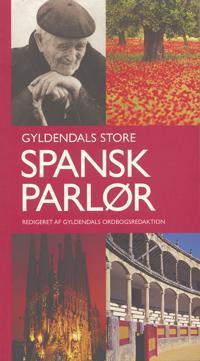 Gyldendals store spansk parlør