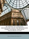 De Parodia in Comoediis Aristophanis: Locos Ubi Aristophanes Verbis Epicorum, Lyricorum, Tragicorum Utitur